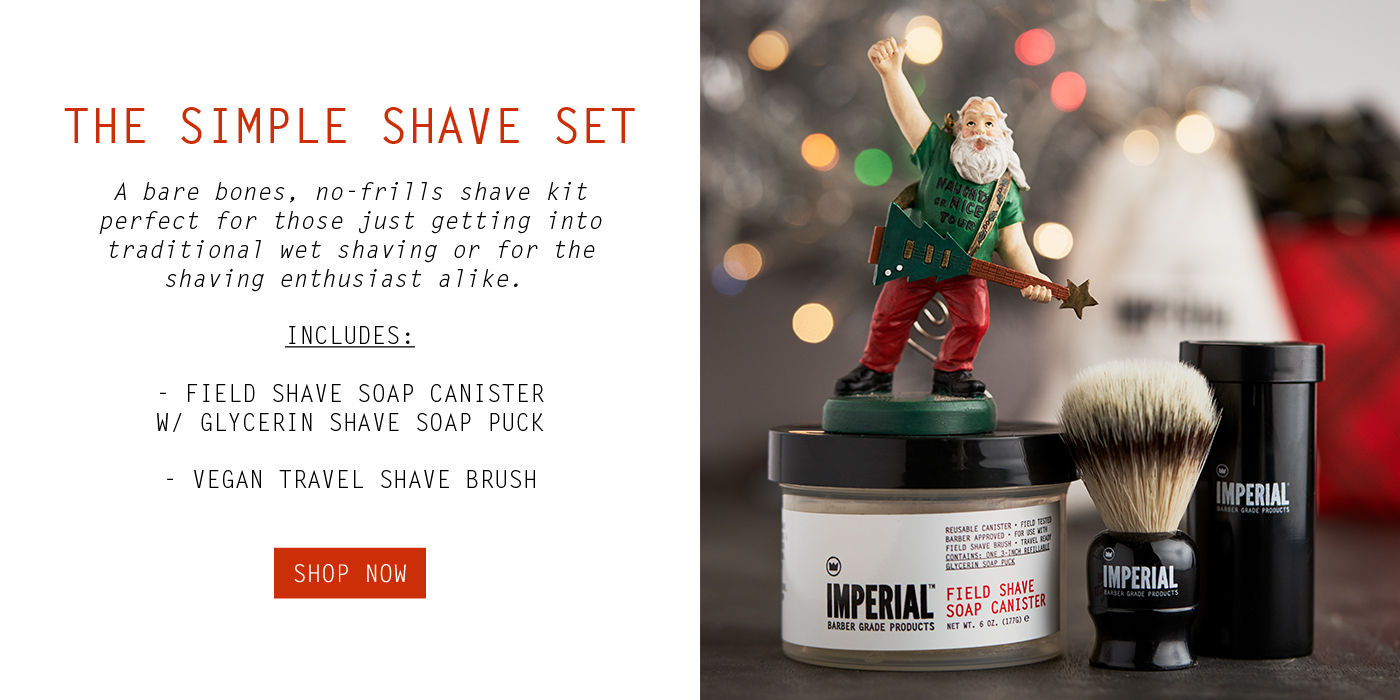 The Simple Shave Set - Imperial Barber Products Holiday Gift Guide 2018
